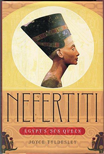9780670869985: Nefertiti: Egypt's Sun Queen