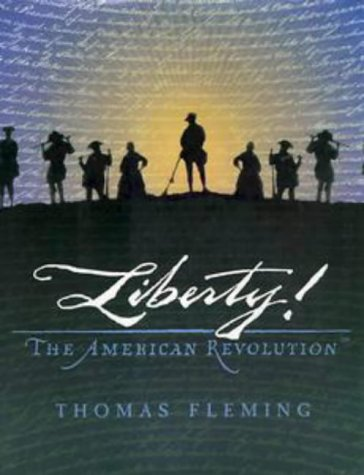 LIBERTY ! : THE AMERICAN REVOLUTION