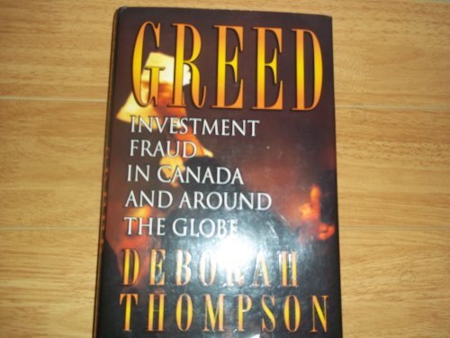 Greed : Investment Fraud in Canada and Around the Globe