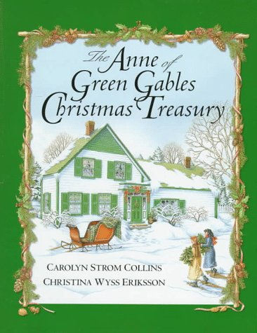 9780670870318: The Anne of Green Gables Christmas Treasury