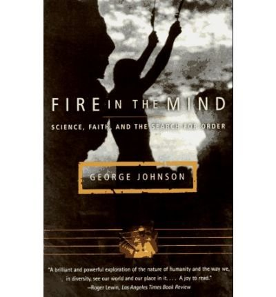9780670870639: Fire in the Mind : Science, Faith and the Search for Order