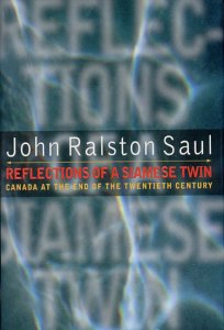 9780670870998: Reflections of a Siamese twin: Canada at the end of the twentieth century