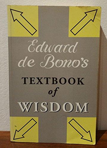 9780670871070: Edward De Bono's Textbook of Wisdom