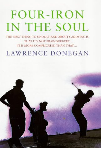 9780670871148: Four Iron in the Soul