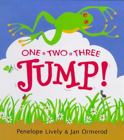 One, Two, Three.Jump! (Viking Kestrel Picture Books): Penelope Lively