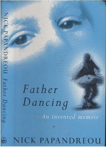 9780670871414: Father Dancing: An Invented Memoir