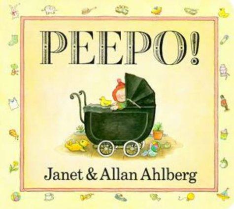 Peepo! (Viking Kestrel Picture Books) (9780670871766) by Ahlberg, Janet; Ahlberg, Allan