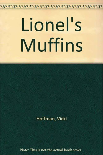 9780670871988: Lionel's Muffins