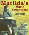 9780670872060: Matilda's Movie Adventures
