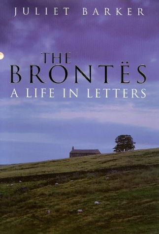 9780670872121: The Brontes: A Life in Letters