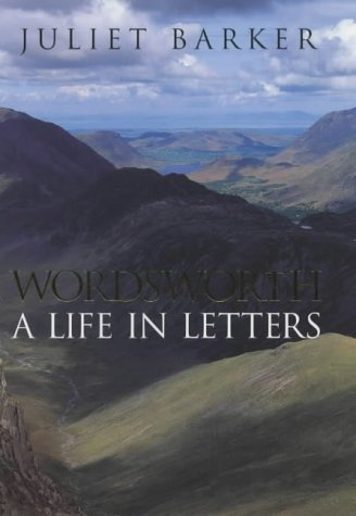 9780670872145: Wordsworth: A Life in Letters