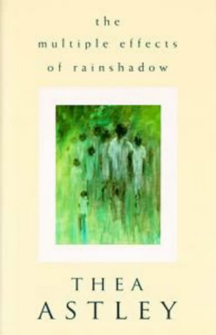 9780670872169: The Multiple Effects of Rainshadow