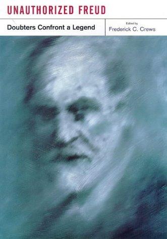 9780670872213: Unauthorized Freud: Doubters Confront a Legend