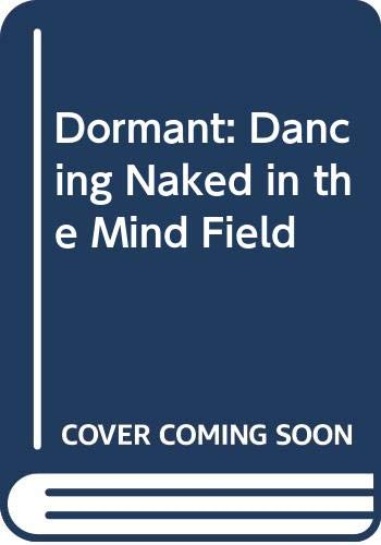 9780670872282: Dancing Naked in the Mind Field