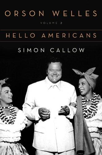 9780670872565: Orson Welles: Vol 2: Hello Americans