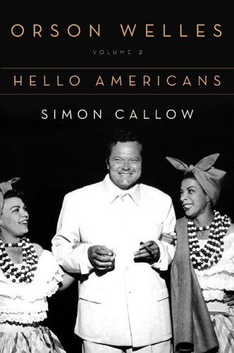 9780670872565: Orson Welles: Volume 2: Hello Americans