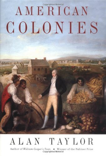 9780670872824: American Colonies (The Penguin history of the United States)