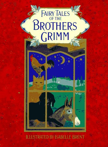 The Fairy Tales of the Brothers Grimm: Grimm, Jacob, Brothers