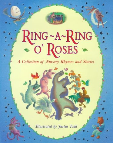 Ring-A-Ring O'Roses (Viking Kestrel picture books) (0670873020) by Justin Todd