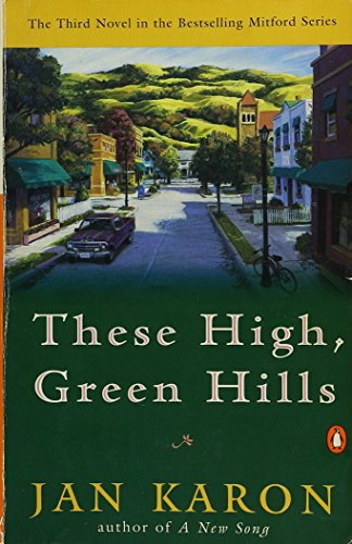 9780670873203: These High, Green Hills