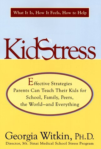 9780670873296: Kidstress: What It Is, How It Feels, How to Help