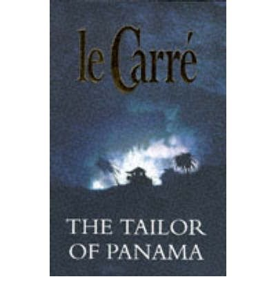 The Tailor of Panama: le CARRE, John
