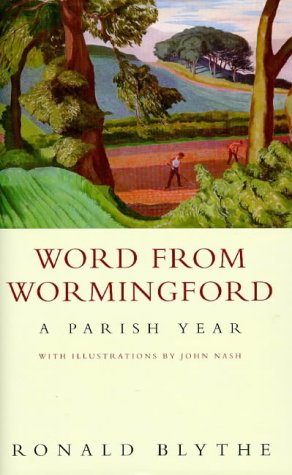 9780670873470: Word from Wormingford: A parish year