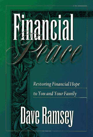 Financial Peace: Restoring Financial Hope to You and Your Family (0670873616) by Dave Ramsey