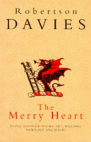 THE MERRY HEART: Reflections on Reading, Writing, and the World of Books: Davies, Robertson