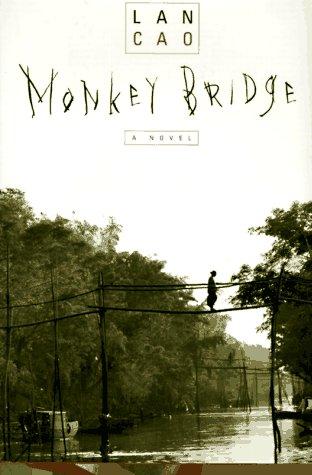 MONKEY BRIDGE: Cao, Lan
