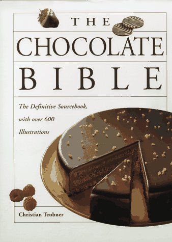9780670873715: The Chocolate Bible: The Definitive Sourcebook with over 600 Illustrations