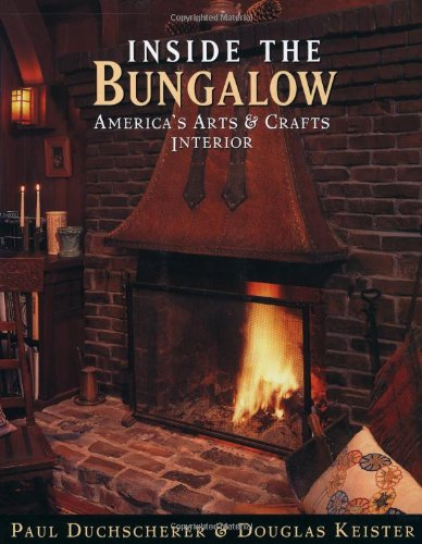 9780670873739: Inside the Bungalow: America's Arts and Crafts Interior