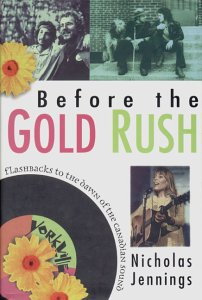 Before the Gold Rush Flashbacks to the Dawn of the Canadian Sound: Jennings, Nicholas