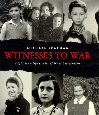 9780670873869: Witnesses to War: 8 True Life Stories of Nazi Persecution