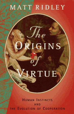 9780670874491: Origins of Virtue:Human Instin