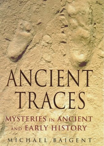 9780670874545: Ancient Traces: Mysteries in Ancient and Early History