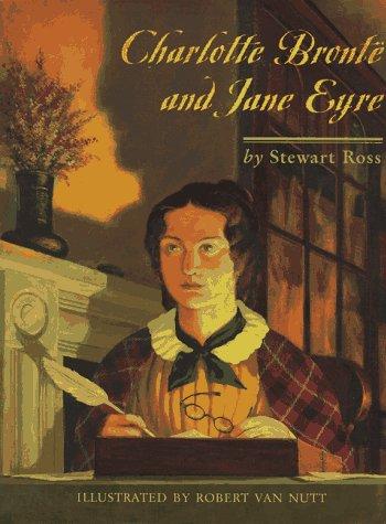 Charlotte Bronte and Jane Eyre: Ross, Stewart, Van