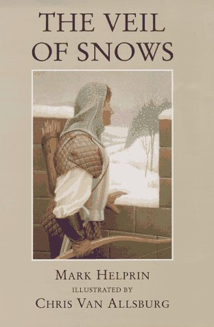 THE VEIL OF SNOWS: Helprin, Mark