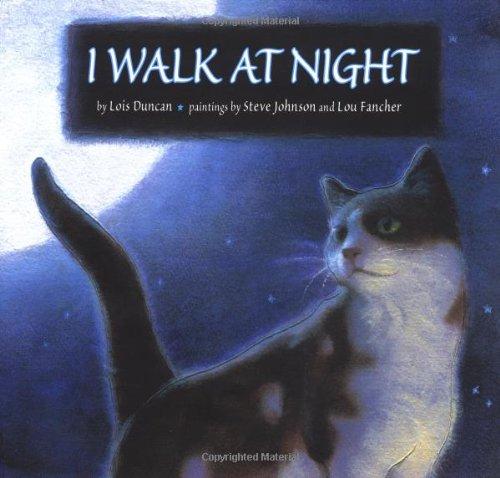I Walk at Night: Lois Duncan