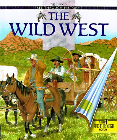9780670875283: The Wild West (See Through History)