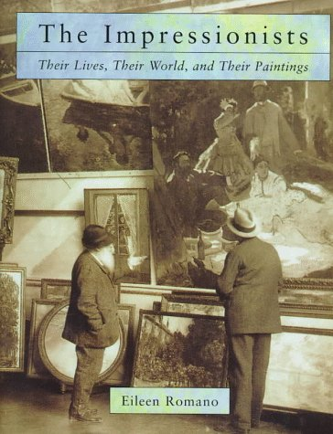 9780670875290: The Impressionists: Their Lives and Worlds
