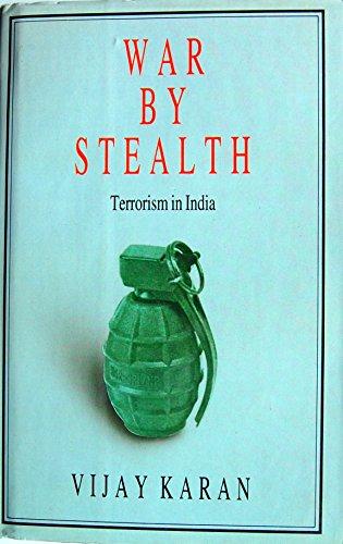 War by Stealth: Terrorism in India: Vijay Karan