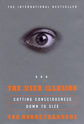 9780670875795: The User Illusion: Cutting Consciousness Down to Size