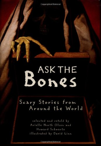 9780670875818: Ask the Bones: Scary Stories from Around the World