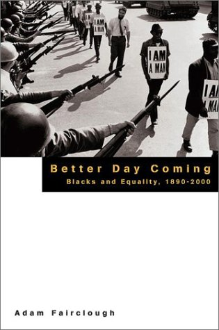 9780670875924: Better Day Coming: Blacks and Equality, 1890-2000