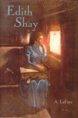 Edith Shay: Lafaye, A.