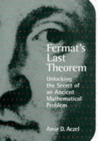 9780670876389: Fermat's Last Theorem: Unlocking the Secret of an Ancient Mathematical Problem