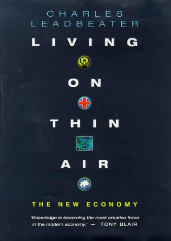 9780670876693: Living on Thin Air: The New Economy