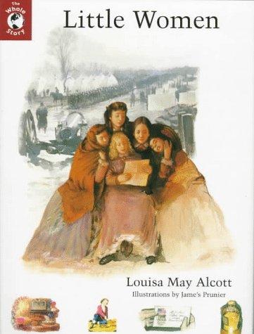 Little Women (Whole Story): Louisa May Alcott,