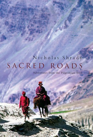 9780670877140: Sacred Roads: Adventure from the Pilgrimage Trail